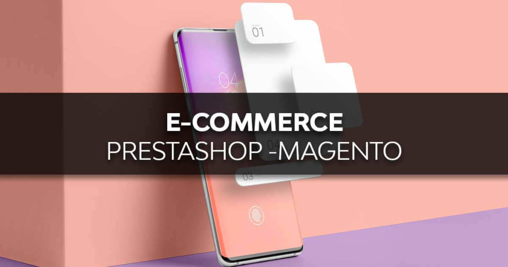 e-commerce agency strategie e marketing automation per PrestaShop Magento