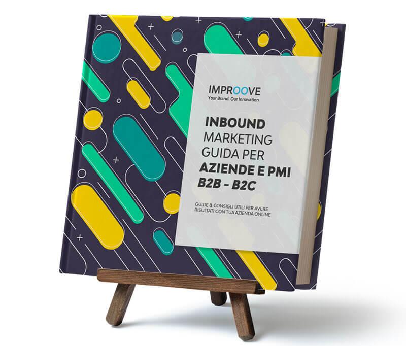 Guida Inbound Marketing per Aziende PMI B2B B2C