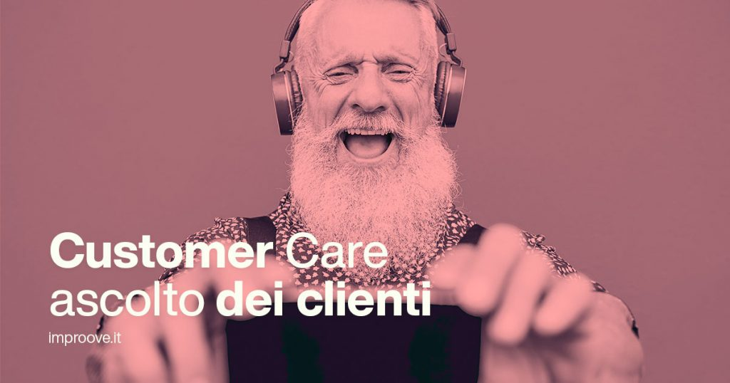 customer care ascoltare i clienti